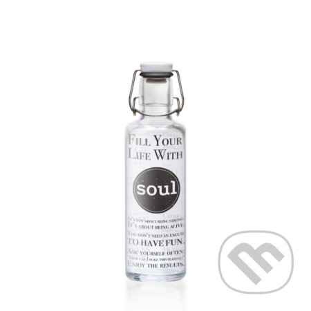 Soulbottle Fill your Life with soul -