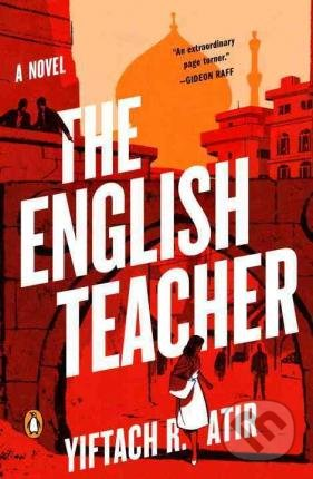 The English Teacher - Yiftach R. Atir
