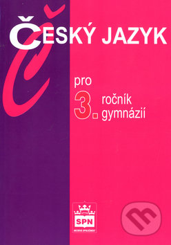 Český jazyk pro 3. ročník gymnázií - Náhled učebnice