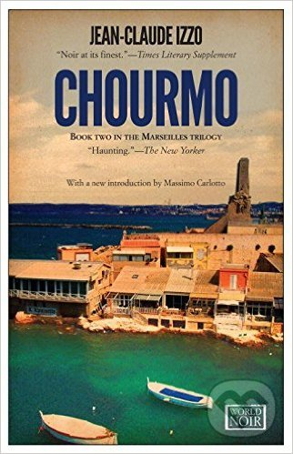 Chourmo - Jean-Claude Izzo