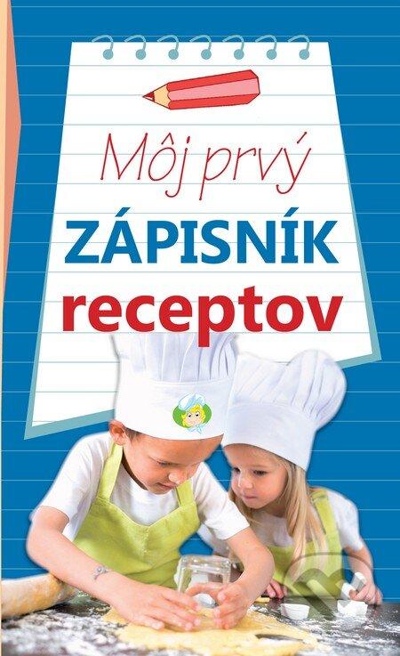 Môj prvý zápisník receptov (modrý) -