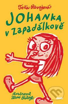 Johanka v Zapadálkově - Toňa Revajová