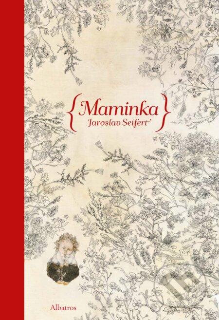 Maminka - Jaroslav Seifert, Jana Kiselová-Siteková (ilustrácie)