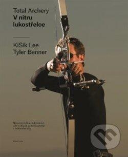 V nitru lukostřelce - Tyler Benner