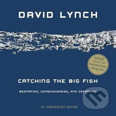 Catching the Big Fish - David Lynch