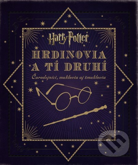 Harry Potter - Hrdinovia a tí druhí - Jody Revenson