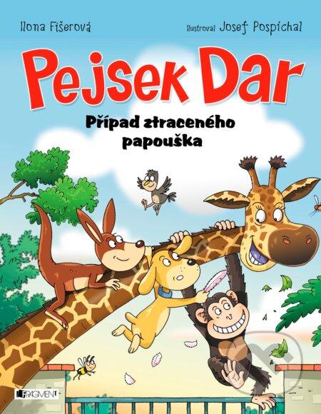 Pejsek Dar: Případ ztraceného papouška - Ilona Fišerová, Josef Pospíchal (ilustrácie)