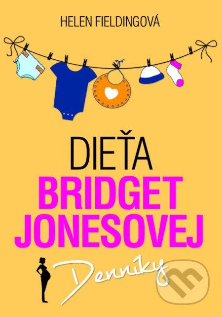 Dieťa Bridget Jonesovej - Helen Fielding