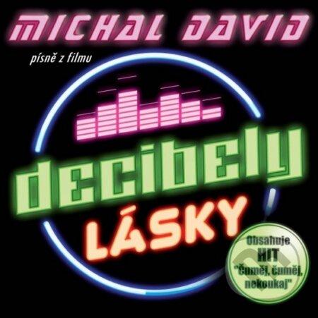 Michal David: Decibely lásky (písně z filmu) - Michal David