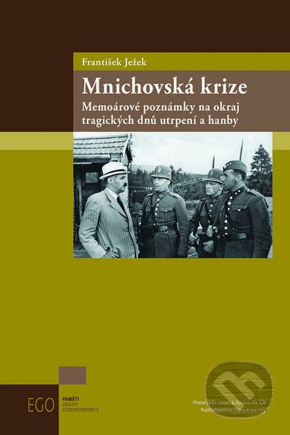 Mnichovská krize - František Ježek