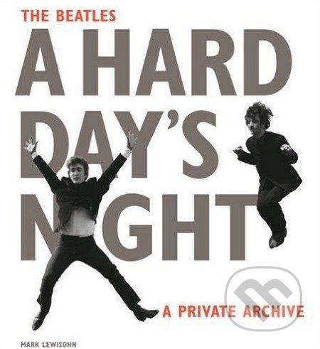 The Beatles A Hard Day\'s Night - Mark Lewisohn