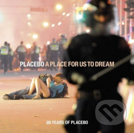 Placebo: A Place for Us to Dream - Placebo