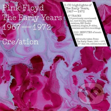 Pink Floyd: Early Years 1967-72 Cre/ation - Pink Floyd