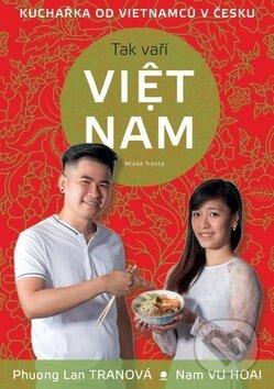 Tak vaří VIET NAM - Phuong Lan Tran, Nam Vu Hoai