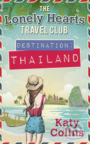 Destination: Thailand - Katy Colins