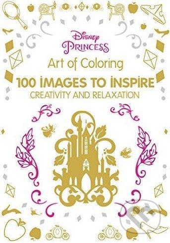 Art of Coloring Disney Princess - Catherine Saunier-Talec, Anne Le Meur