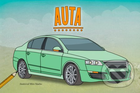 Auta - Miro Stacho (ilustrácie)