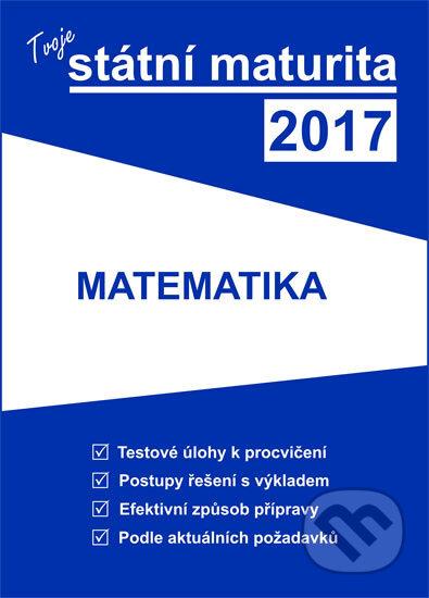 Tvoje státní maturita 2017: Matematika - Náhled učebnice
