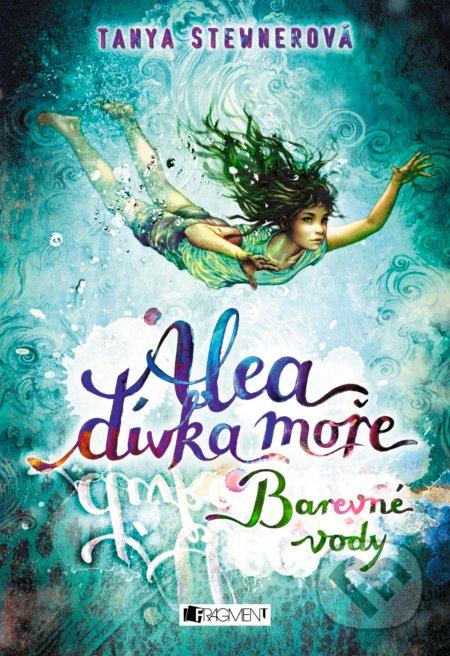 Alea - dívka moře 2: Barevné vody - Tanya Stewner