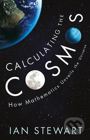 Calculating the Cosmos - Ian Stewart