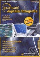 Zpracování digitální fotografie (+ CD) - Ondřej Neff a kolektív