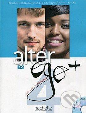 Alter Ego + 4: Niveau Livre de L\'Eleve - Gabrielle Chort a kol.