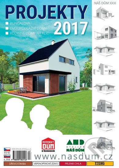 Projekty 2017 - Náš dům XXXI. -