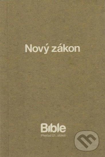 Bible - překlad 21. století - Nový zákon -