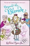 Beyond the Blonde - Kathleen Flynn-Hui