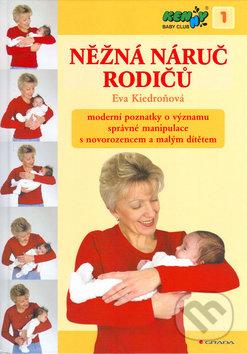 Něžná náruč rodičů + DVD - Eva Kiedroňová