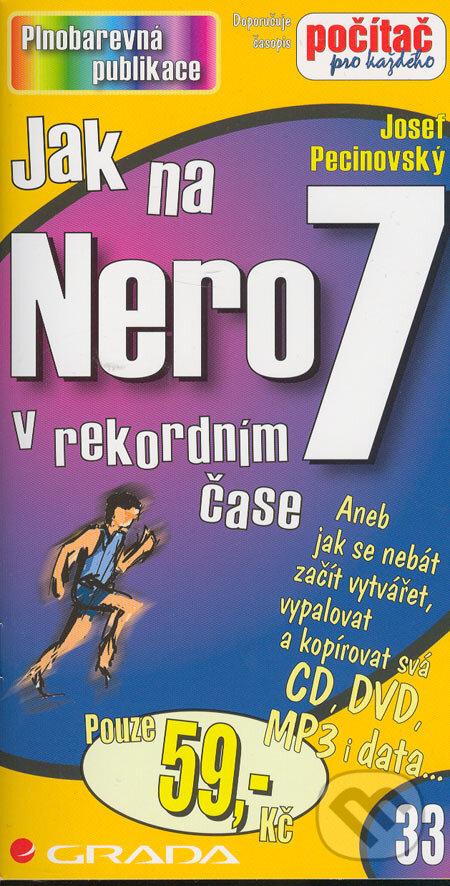 Jak na Nero 7 - Josef Pecinovský