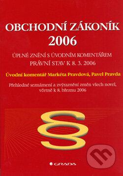 Obchodní zákoník 2006 - Markéta Pravdová, Pavel Pravda