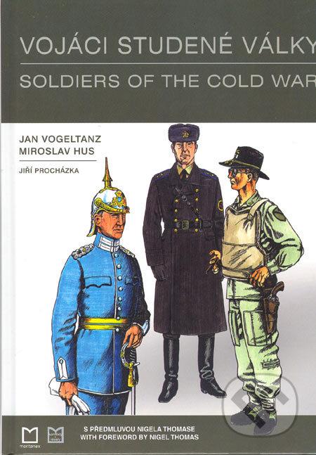 Vojáci studené války / Soldiers of the Cold War - Jan Vogeltanz, Miroslav Hus, Jiří Procházka