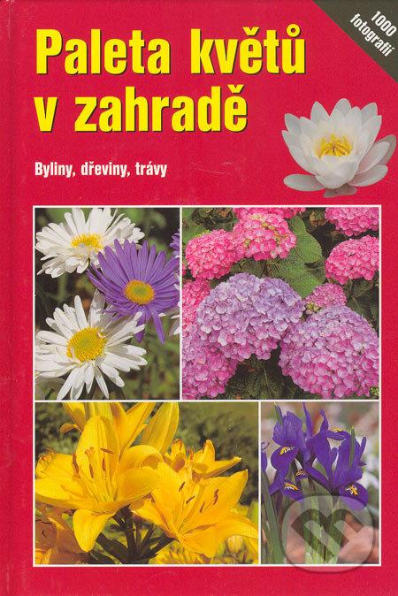 Paleta květů v zahradě - Angelika Throll