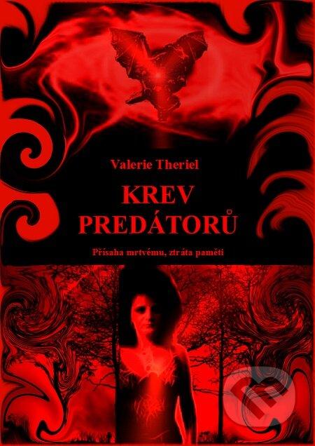 Krev predátorů - Valerie Theriel