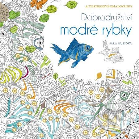 Dobrodružství modré rybky - Sara Muzio
