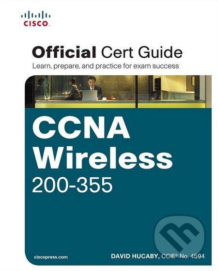 CCNA Wireless 200-355 - David Hucaby