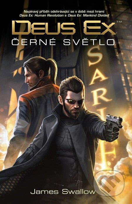 Deus Ex - Černé světlo - James Swalow