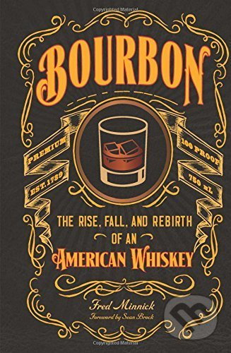 Bourbon - Fred Minnick
