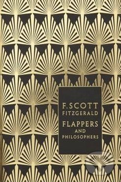 Flappers and Philosophers - Francis Scott Fitzgerald