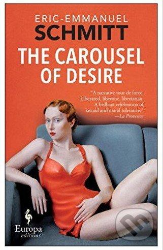 The Carousel of Desire - Eric-Emmanuel Schmitt