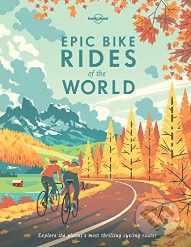Epic Bike Rides of the World -
