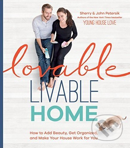 Lovable Livable Home - Sherry Petersik