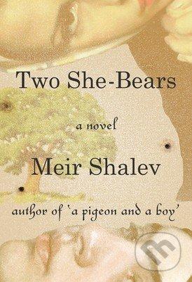 Two She-Bears - Meir Shalev