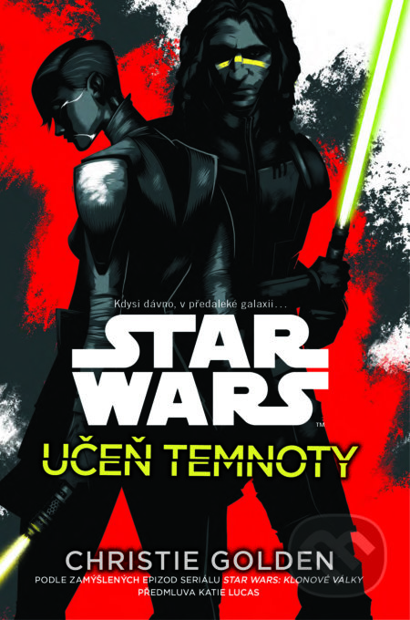 Star Wars: Učeň temnoty - Christie Golden