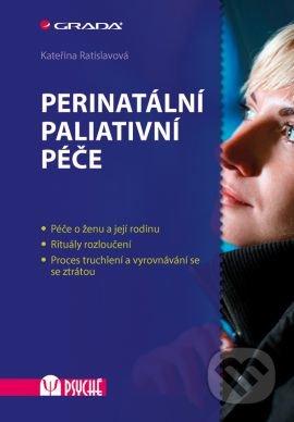 Perinatální paliativní péče - Kateřina Ratislavová
