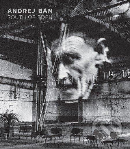 South of Eden - Andrej Bán