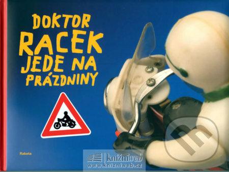 Doktor Racek jede na prázdniny - Milada Rezková