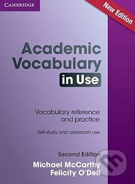 Academic Vocabulary in Use - Michael McCarthy, Felicity O\'Dell