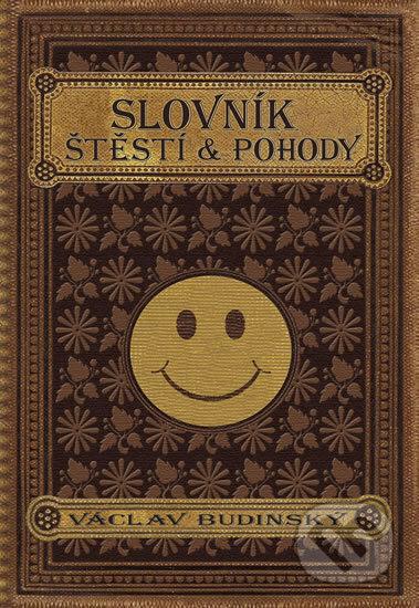 Slovník štěstí a pohody - Václav Budinský